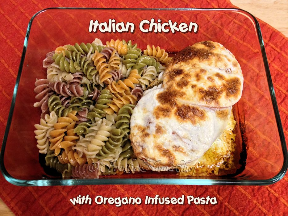 Italian Chicken with Oregano Infused Pasta