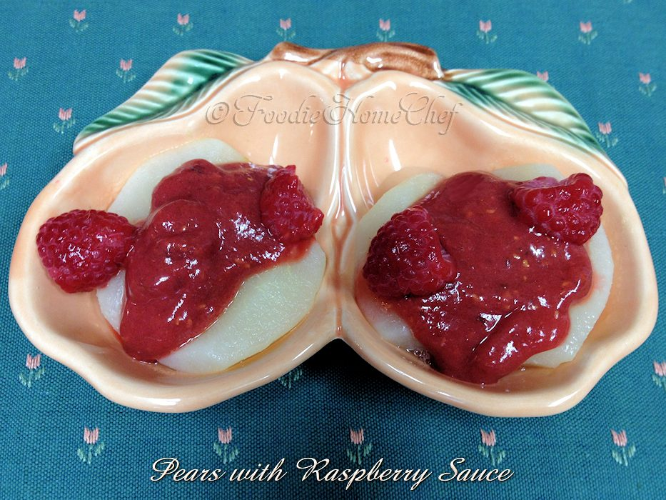 Pears with Raspberry Sauce