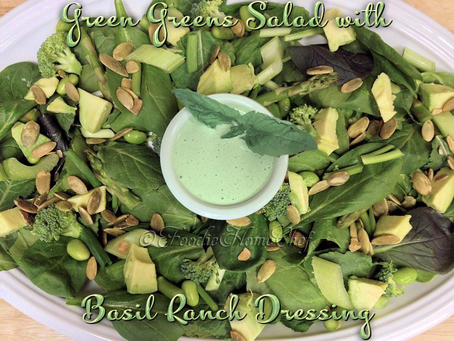 Green Greens Salad with Basil Ranch Dressing