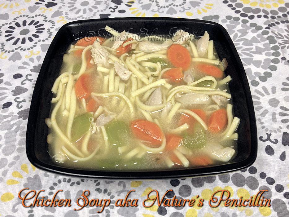 Chicken Soup aka Nature's Penicillin