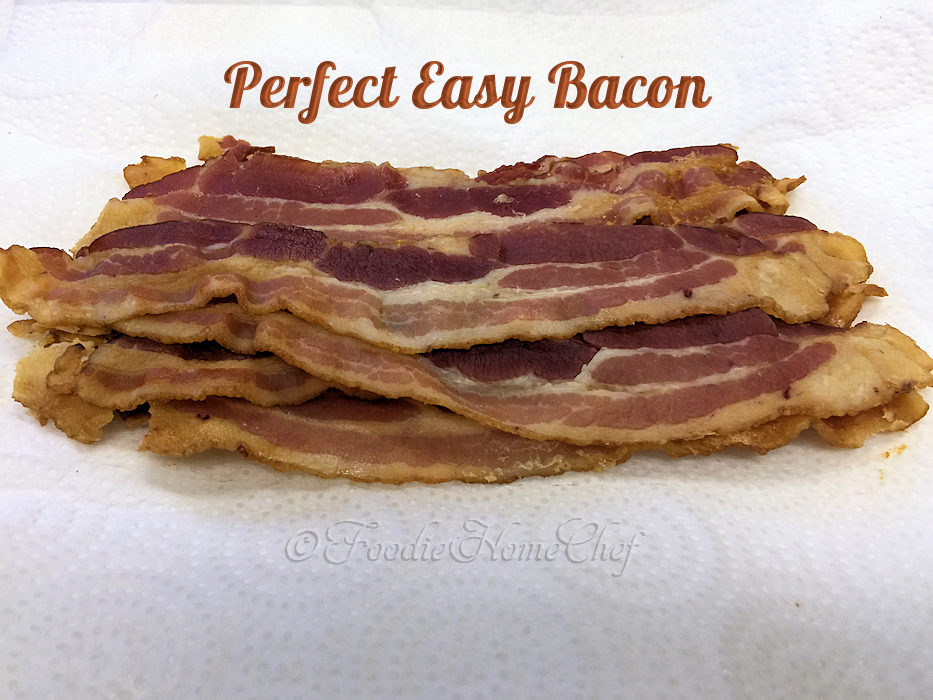 Perfect Easy Bacon