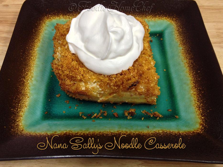 Nana Sally's Noodle Casserole