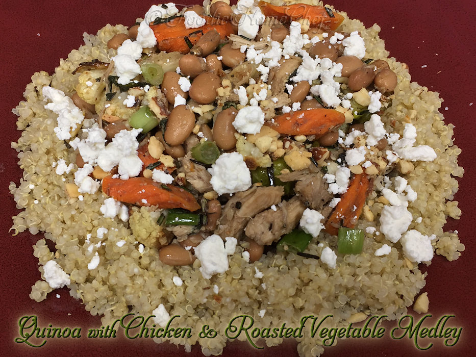 Quinoa with Chicken & Roasted Vegetable Medley