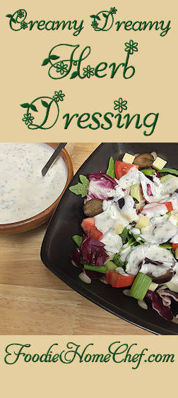 Creamy Dreamy Herb Dressing - Relatively low in calories compared to traditional creamy style dressings, you'll want to add this to your salad dressing rotation for sure! --------- #Food #Cooking #Recipes #Recipe #Cuisine #GreatFood #HomeCooking #Salad #SaladDressing #SaladDressingRecipes #HerbSaladDressing #LowCalorieSaladDressing #HomemadeSaladDressing