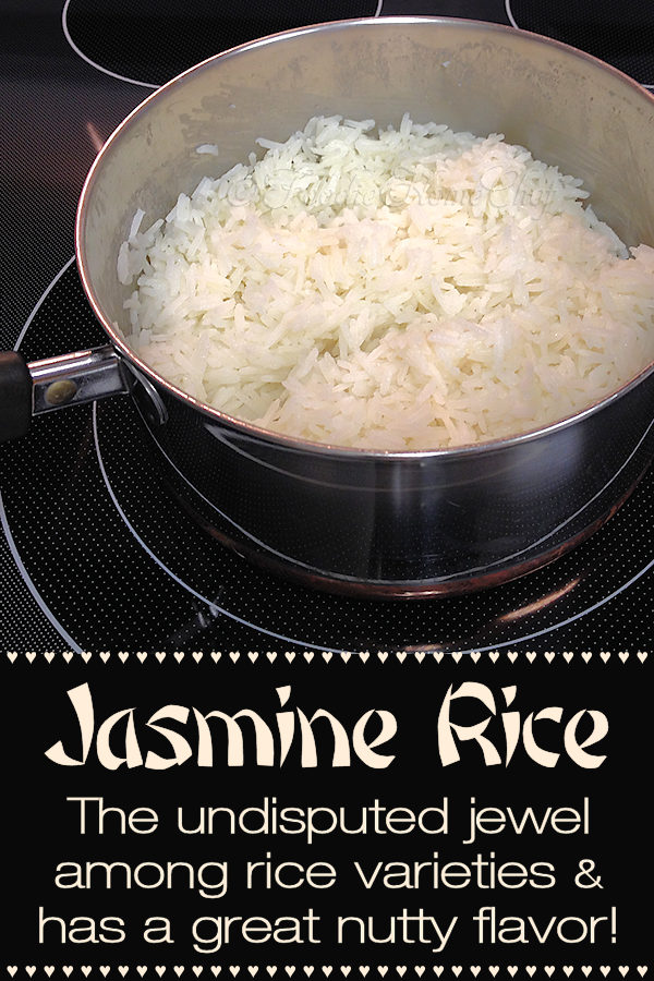 Jasmine Rice, in my humble opinion, is the best rice on the planet. With it's terrific nutty flavor, it makes the perfect side dish for just about any kind of food. It's also the best rice to serve with stir-fry or other Asian dishes. It cooks up perfectly every time & it freezes well! ---------  #JasmineRice #Rice #RiceRecipes #AsianFood #AsianRecipes #VegetarianRecipes #HealthyRecipes #SideDishes #Stir-fry #Food #Cooking #Recipes #Recipe  #FoodieHomeChef