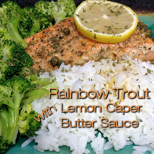 A fabulous recipe that goes from skillet to table in no time! Serve it with Jasmine Rice & a vegetable side and you have yourself a complete meal. The lemon caper butter sauce goes well with other seafood and also as a tasty drizzle on all sorts of vegetables. --------- #Trout #RainbowTrout #TroutRecipes #Seafood #SeafoodRecipes #Sauce #SauceRecipes #SeafoodSauce #LemonSauce #Food #Cooking #Recipes #Recipe #FoodieHomeChef