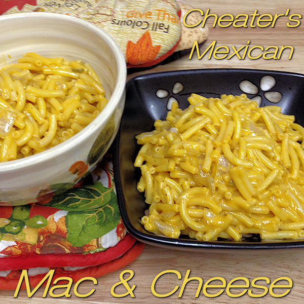 Mac & Cheese with a Mexican makeover from Foodie Home Chef. If you love Mexican food and Macaroni & Cheese, this quick easy Cheater's Mac & Cheese is right up your alley! | Foodie Home Chef @FoodieHomeChef --------- #Mac&Cheese #MacandCheese #MacaroniandCheese #Macaroni #MexicanFood #MexicanRecipes #Pasta #PastaRecipes #FoodieHomeChef