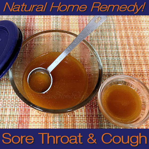 When you get a sore throat this natural remedy by Foodie Home Chef will really help! It'll soothe your sore throat & alleviate the symptoms associated with your cough. The best part is it has no side effects that happen when taking over the counter or prescription medications.  #NaturalSoreThroatRemedies #SoreThroatRemedy #SoreThroat #CoughRemedy #NaturalCoughRemedy #CoughSyrup #NaturalCoughSyrup #HomeRemedies #NaturalRemedies #ColdRemedies #Farmacy #FoodieFarmacy #foodiehomechef @foodiehomechef