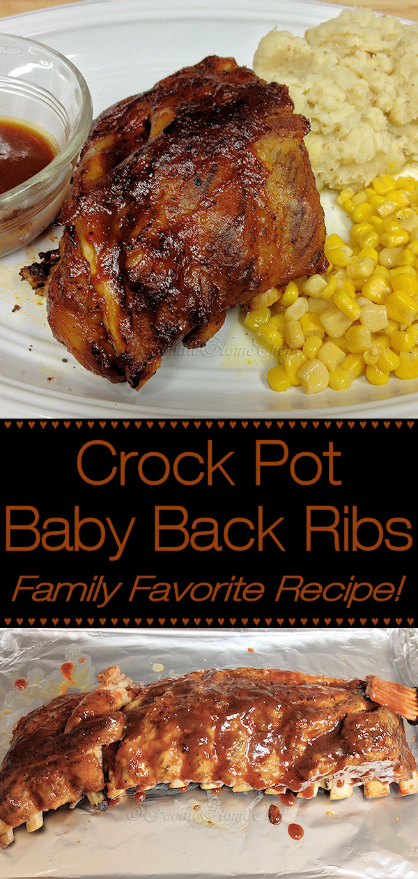 Crock Pot Smoky Baby Back Ribs by Foodie Home Chef is a really easy, comfort food recipe you'll make over & over again all year long. With the meat falling off the bone & it's delicious, smoky flavor... served with mashed potatoes, fries or potato salad & a vegetable, side salad or coleslaw you'll have a magnificent dinner. #CrockPotBabyBackRibs #CrockPotRibs #BabyBackRibs #BabyBackRibsRecipes #RibRecipes #CrockPotRecipes #MeatRecipes #ComfortFood #DinnerRecipes #foodiehomechef @foodiehomechef
