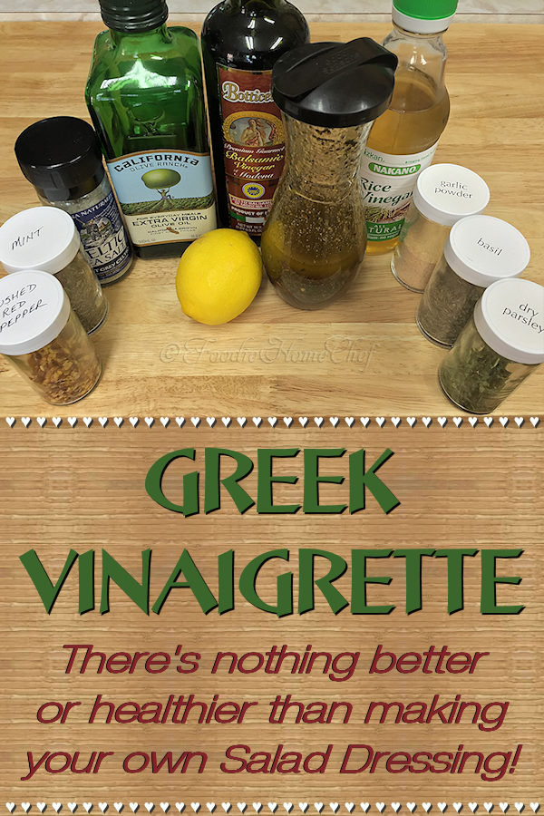 Making your own salad dressings is much healthier than using store bought. It gives you the control to use only the best ingredients & to customized it to your own taste. Not only is this Greek Vinaigrette by Foodie Home Chef terrific on salads, but it makes a great marinade for meat & poultry as well! #GreekVinaigrette #SaladDressings #SaladDressingRecipes #Salad #HomemadeSaladDressing #Marinades #MarinadeRecipes #KetoRecipes #VegetarianRecipes #VeganRecipes #foodiehomechef @foodiehomechef