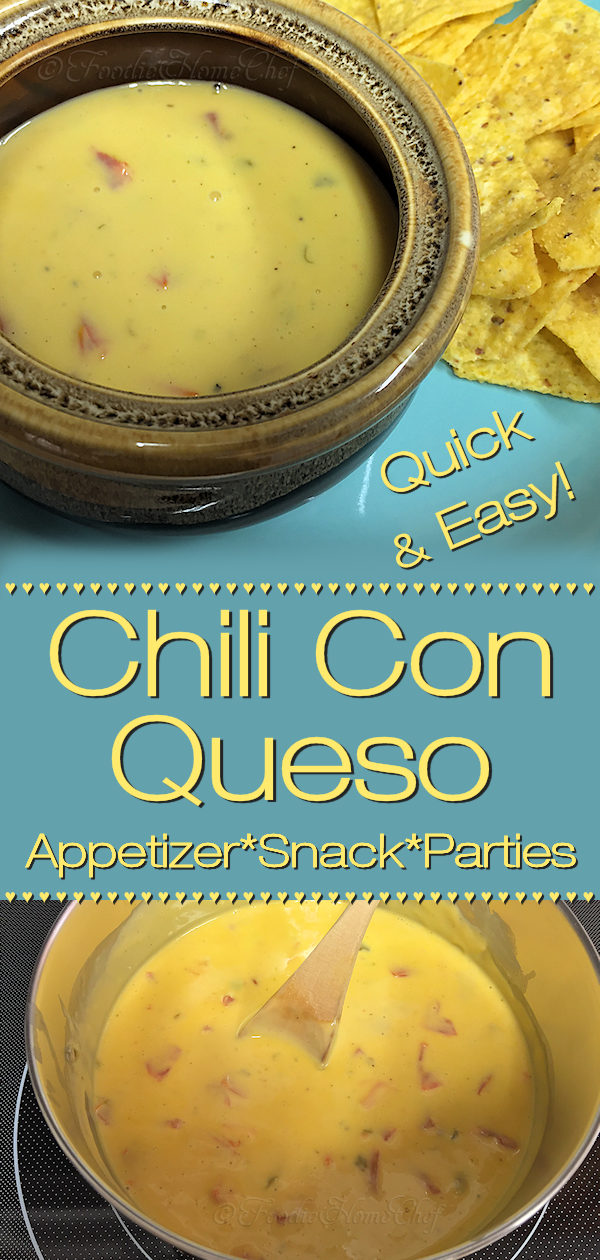 Love cheese? Love Mexican Food? Then Chili Con Queso by Foodie Home Chef will put a smile on your face! Quick & easy to prepare, it's perfect for serving as an appetizer, snack or at parties & game day gatherings... just double, triple or quadruple the recipe to feed a crowd. #ChiliConQueso #MexicanRecipes #MexicanFood #DipRecipes #Dip #PartyRecipes #GameDay #GameDayRecipes #SuperBowlRecipes #Appetizers #AppetizerRecipes #Snacks #SnackRecipes #ComfortFood   #foodiehomechef @foodiehomechef
