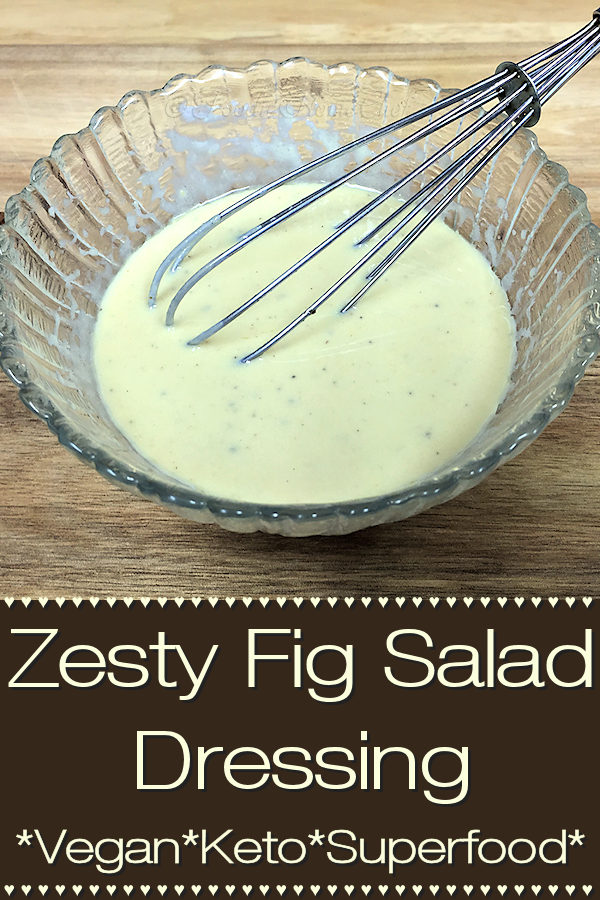 This healthy Zesty Fig Salad Dressing by Foodie Home Chef is loaded with superfoods & can be customized by using an equal amount of just about any kind of chopped dried fruit in place of the figs. For instance: raisins, cranberries, apples, Medjool dates, apricots or prunes. Make this Vegan by using a soy based yogurt. #SaladDressing #SaladDressingRecipes #HomemadeSaladDressing #HealthySaladDressing #VegetarianRecipes #Keto #KetoRecipes #HealthyRecipes #Superfood #foodiehomechef @foodiehomechef