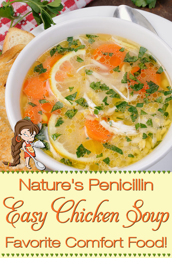 Not only is this a family favorite comfort food, it's also a homemade remedy for what ails you when you have a cold or the flu! This Easy Chicken Soup recipe aka Nature's Penicillin by Foodie Home Chef is so delicious & perfect for lunch or a light dinner. Chicken Soup | Chicken Soup Recipes | Soup Recipes | Healthy Recipes | Keto Recipes | Comfort Food | Lunch Recipes | Cold Remedies | Flu Remedies | Home Remedies | Natural Remedies | Foodie Farmacy | #foodiehomechef @foodiehomechef