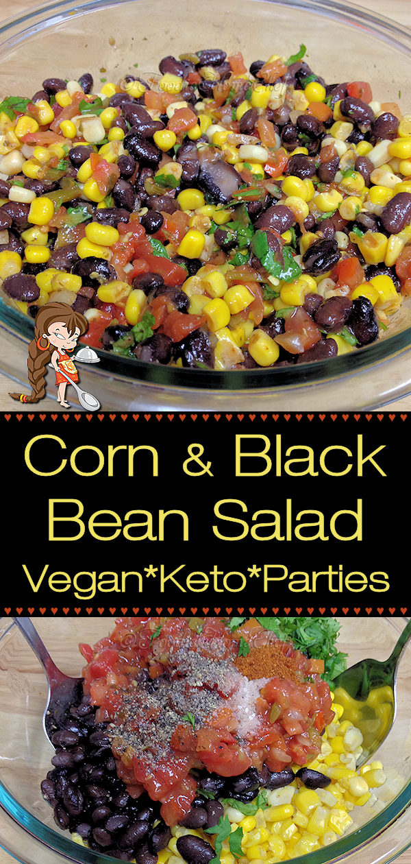 Easiest recipe ever! This colorful Corn & Black Bean Salad by Foodie Home Chef will be a hit at any party or BBQ. Serve as a side with Mexican food, as a dip for Game Day, alongside steak, chicken, ribs & perfect for Meatless Mondays on a bed of organic baby greens. Feeding a crowd? 2x, 3x or 4x the ingredients & you're all set! Salad Recipes | Mexican Recipes | Side Dish Recipes | Dip Recipes | Party Recipes | BBQ Sides | Keto Recipes | Vegan Recipes | #foodiehomechef @foodiehomechef