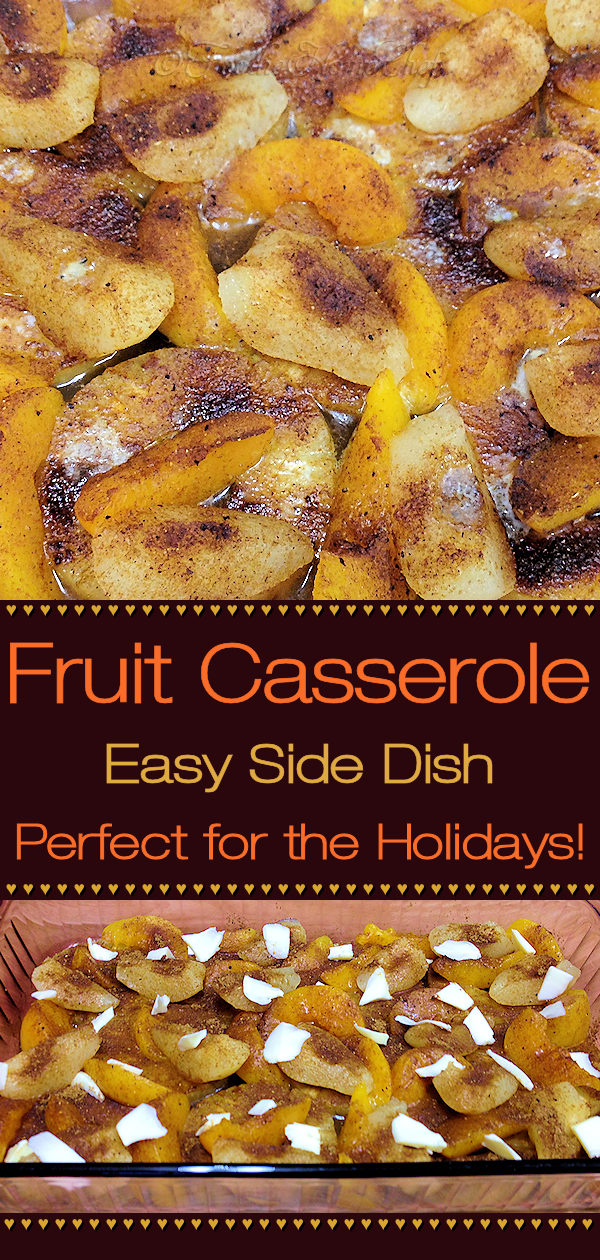This easy, fruit side dish or dessert by Foodie Home Chef is a welcome addition to any holiday table. Don't stop there... it's so delicious that you'll want to serve it all year round! Everyone I've invited over for the holidays always asked if I was going to serve this fruit casserole, and of course I said yes! Fruit Casserole | Holiday Side Dish | Side Dish Recipes | Comfort Food | Healthy Side Dish | Thanksgiving Recipes | Christmas Recipes | Dessert Recipes | #foodiehomechef @foodiehomechef