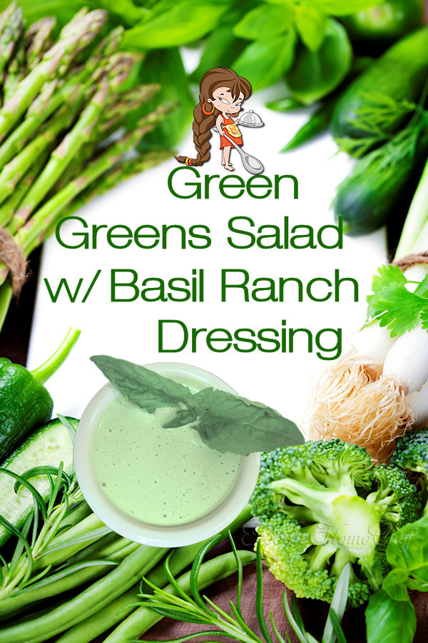 Green Greens Salad w/ Basil Ranch Dressing by Foodie Home Chef is the most versatile salad recipe you'll ever find & is perfect for any day of the week! It's also a healthy way to celebrate St. Patrick's Day, Earth Day or a beautiful, festive addition to your Christmas dinner by adding some red food items. Green Salad | Salad Recipes | Salad Dressing | Ranch Dressing | St. Patricks Day | Earth Day | Christmas Recipes | Healthy Recipes | Vegetarian Recipes | #foodiehomechef @foodiehomechef @foodiehomechef
