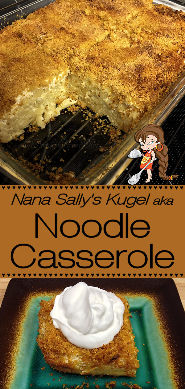 My Nana Sally taught me to cook at a very young age & was my inspiration for becoming a Home Chef. Growing up this Kugel Noodle Casserole was one of my favorite recipes of hers. Every time Nana made her noodle casserole... I was right there at the table with fork in hand. I'm so grateful that she handed down this recipe to me! Noodle Casserole | Casserole Recipes | Kugel Recipes | Cougle Recipes | Pasta Casserole | Dinner Recipes | Lunch Recipes | Comfort Food | #foodiehomechef @foodiehomechef