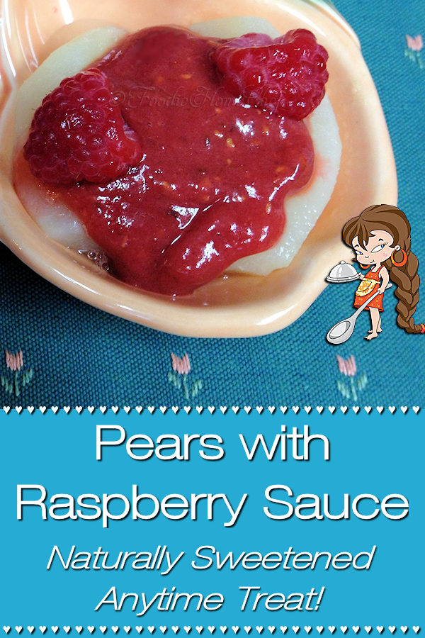 We all strive to eat healthier these days & this easy, delicious Pears with Raspberry Sauce by Foodie Home Chef will help you reach your goal! Naturally sweetened with Medjool dates this superfood recipe will satisfy your sweet tooth gulit free. Serve this for breakfast or as a healthy snack or dessert. Pear Recipes | Raspberry Sauce | Fruit Recipes | Breakfast Recipes | Healthy Snacks | Healthy Desserts | Dessert Recipes | Vegan Recipes | Gluten-Free Recipes | #foodiehomechef @foodiehomechef