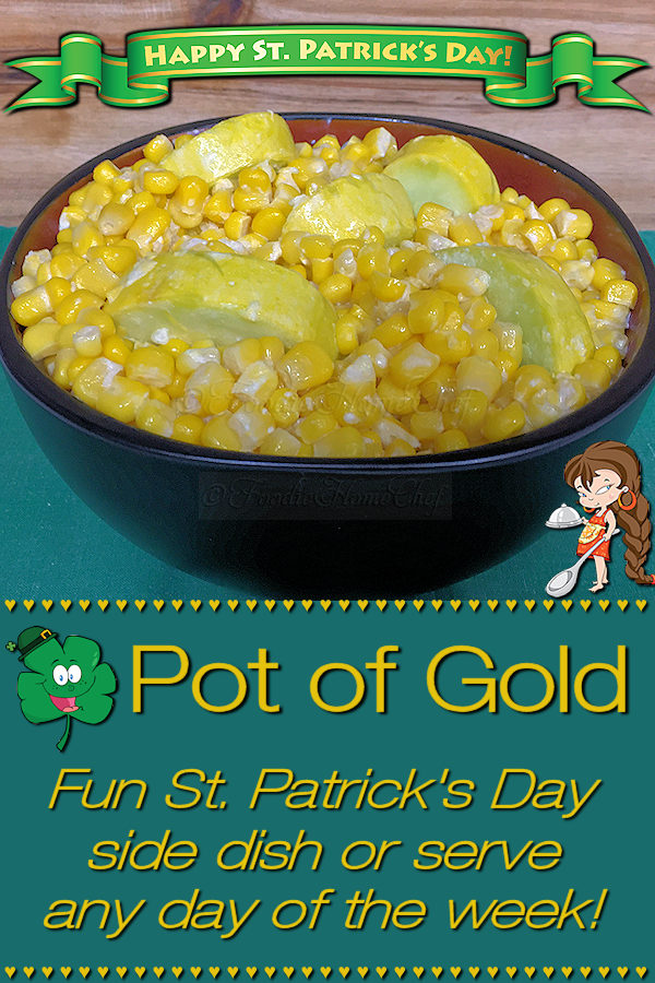 Pot O' Gold by Foodie Home Chef is a fun, healthy side dish for St. Patrick's Day or any day of the week. Everyone always comments how it really looks like a Pot of Gold! It's creamy, delicious, easy to make & pairs up nicely with steak, pork, chicken or seafood & a potato or rice side dish. Pot of Gold | Pot O' Gold | St. Patrick's Day | St. Patrick's Day Recipes | St. Patrick's Day Food | Side Dish Recipes | Healthy Side Dish Recipes | Vegetarian Recipes | #foodiehomechef @foodiehomechef