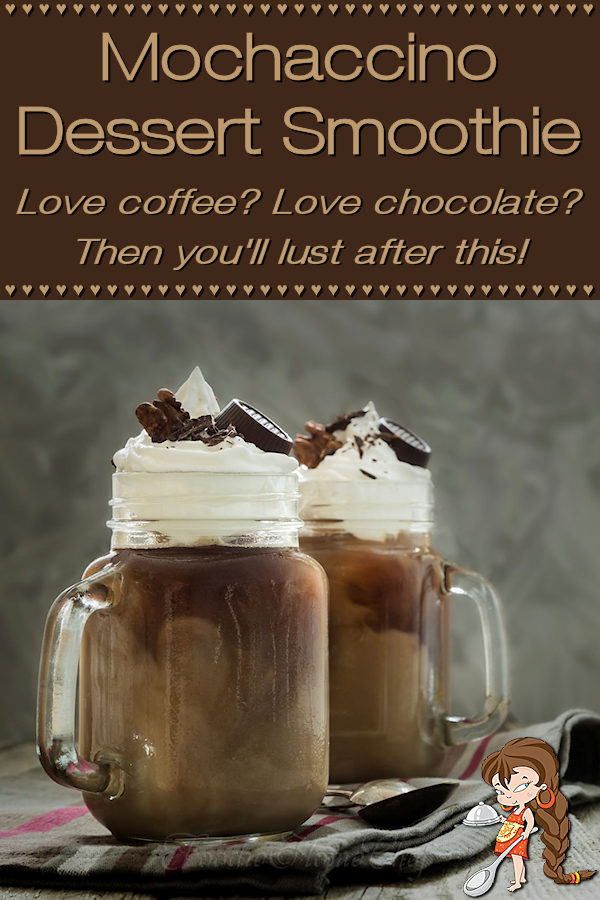 Love chocolate & coffee? Then this Mochaccino Dessert Smoothie by Foodie Home Chef will send you into smoothie heaven. A copycat of the Starbucks Frappuccino® & after many tries it came out perfect, maybe even better than the original IMHO! Save your hard earned bucks & make this at home at a fraction of the cost! Mochaccino | Frappuccino | Mocha Frappuccino | Mocha Smoothie | Smoothie Recipes  | Dessert Smoothie | Chocolate Smoothie | Starbucks Copycat Recipes | #foodiehomechef @foodiehomechef